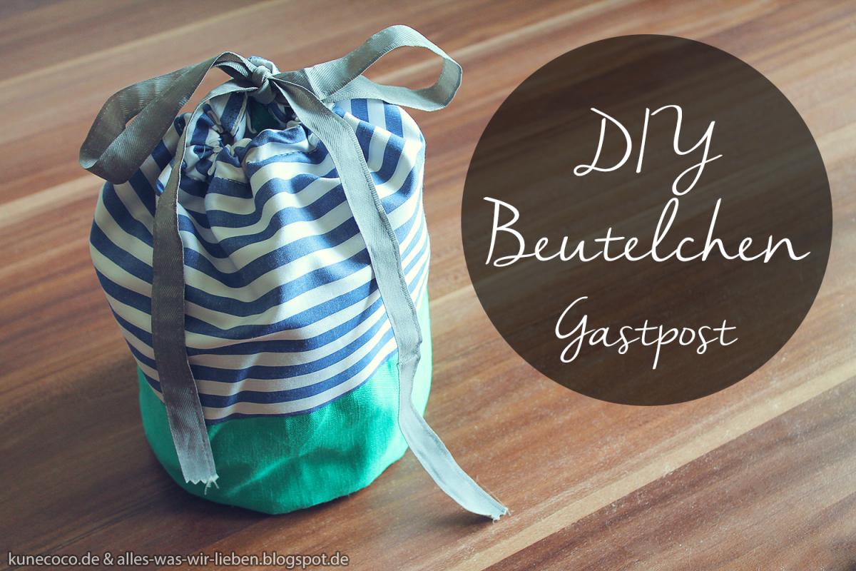 DIY~ Beutelchen … fremdgebloggt!