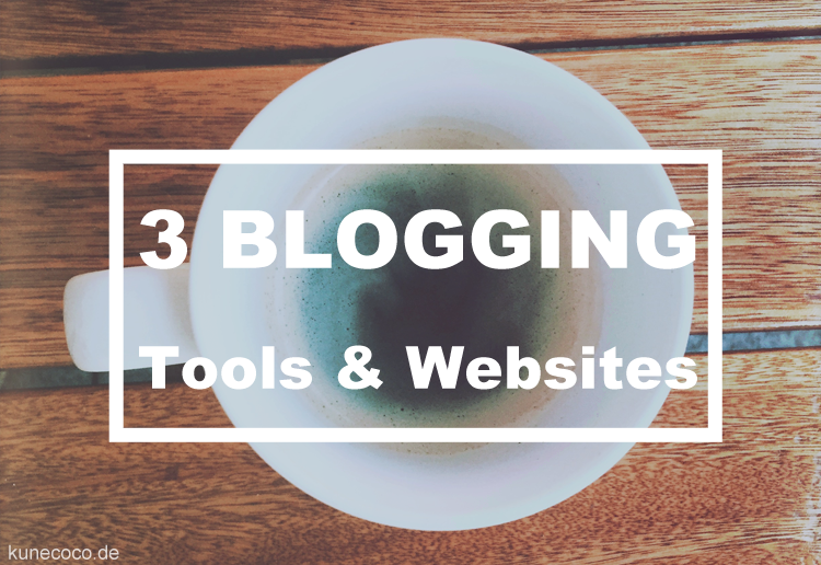 3 Blogging Tools & Websites