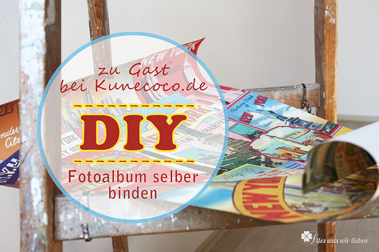 diy fotoalbum selber binden gastpost kunecoco. Black Bedroom Furniture Sets. Home Design Ideas
